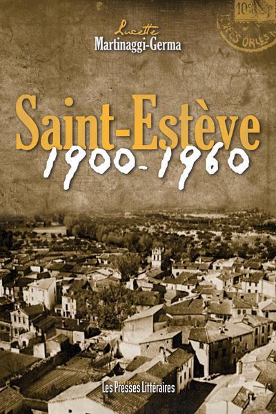 Saint-Estève 1900-1960