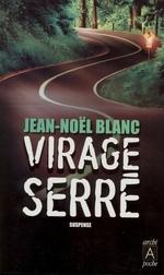 Vente Livre Numérique : Virage serré  - Jean-Noël Blanc