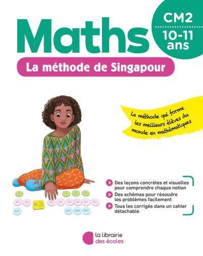 La méthode de Singapour ; maths ; CM2 (édition 2020)