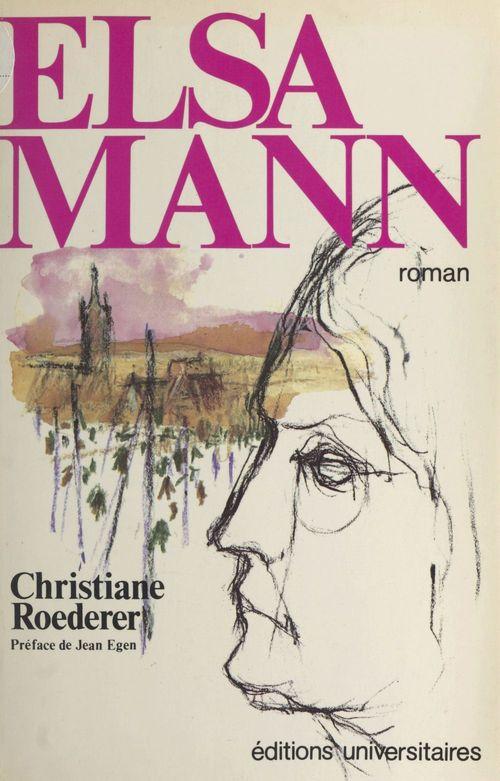 Elsa Mann  - Christiane Roederer
