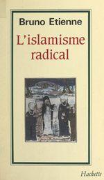 Vente Livre Numérique : L'islamisme radical  - Bruno Étienne