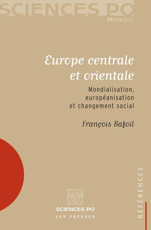 Europe centrale et orientale ; mondialisation, européanisation et changement social