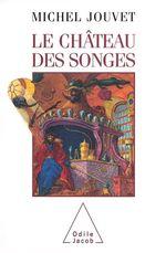 Vente EBooks : Le Château des songes  - Michel Jouvet