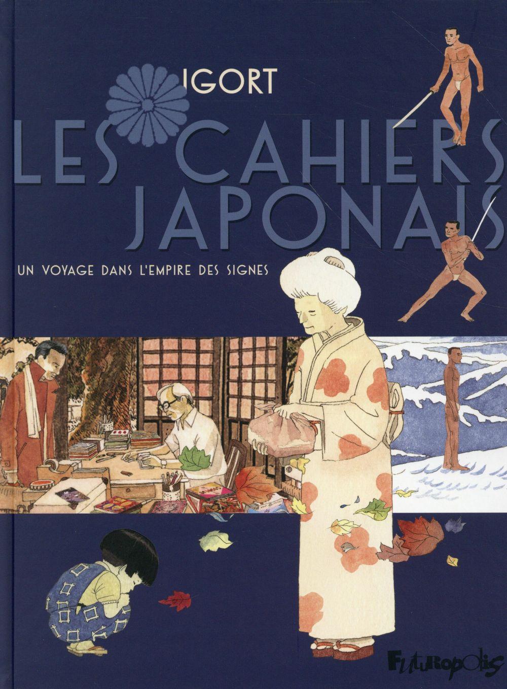 Les cahiers japonais t.1 ; un voyage dans l'empire des signes