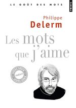 Vente Livre Numérique : Les Mots que j'aime  - Philippe Delerm