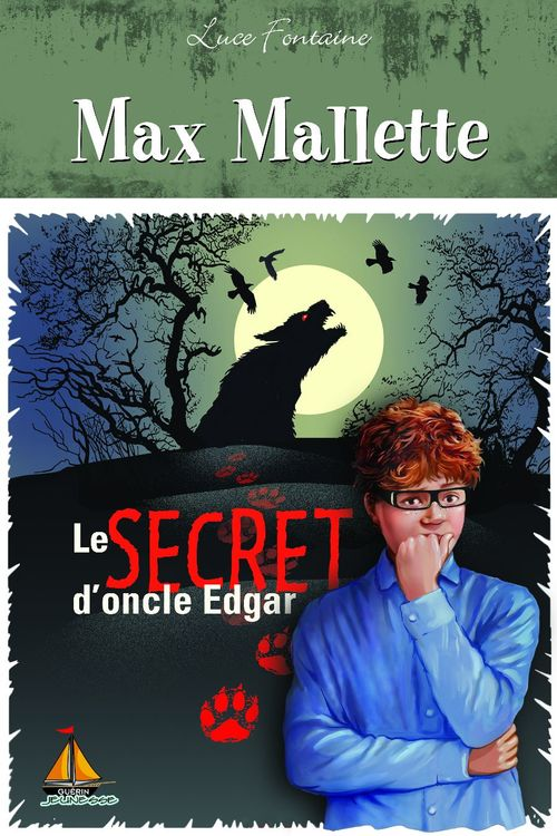 Max Mallette ; le secret d'oncle Edgar