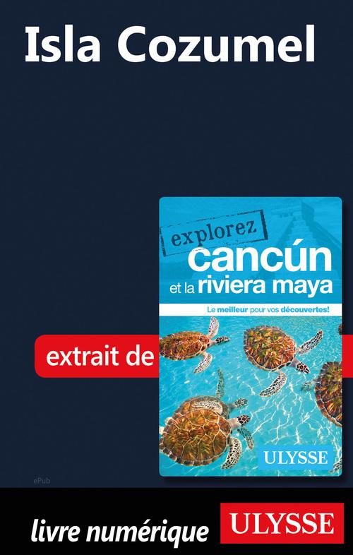 Isla Cozumel  - . Collectif