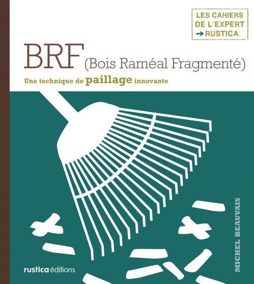 Brf (bois raméal fragmenté) ; une technique de paillage innovante