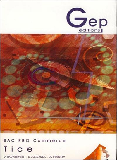 Bac pro commerce ; tice ; pochette de l'élève