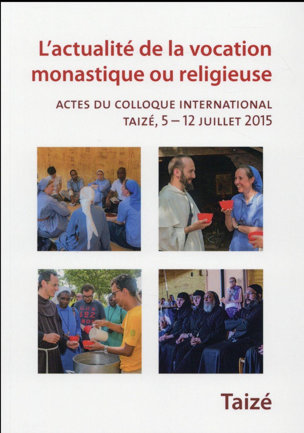 Actualité de la vocation monastique ou religieuse