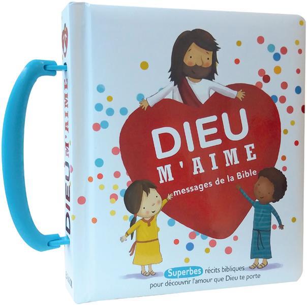 DIEU M'AIME  -  MESSAGES DE LA BIBLE