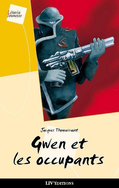 gwen et les occupants