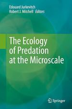 The Ecology of Predation at the Microscale  - Edouard Jurkevitch - Robert J. Mitchell