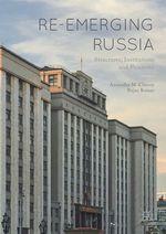 Re-emerging Russia  - Rajan Kumar - Anuradha M. Chenoy