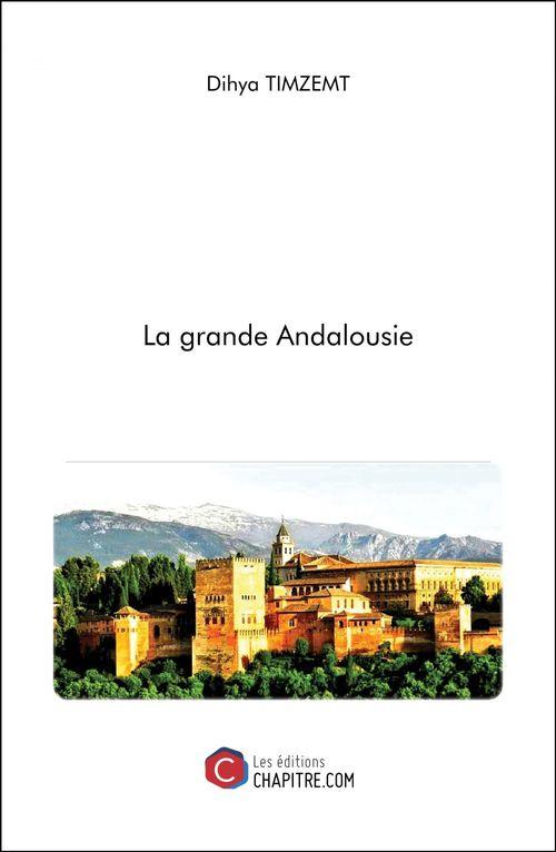 La grande Andalousie