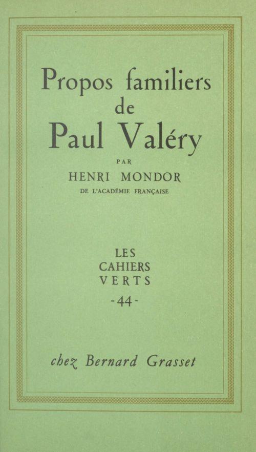 Propos familiers de Paul Valéry
