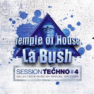 La Bush Session Techno /vol.4