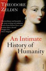 Vente Livre Numérique : An Intimate History Of Humanity  - Theodore Zeldin