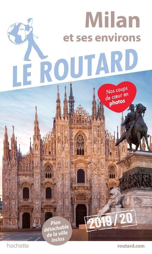 Guide du Routard ; Milan (édition 2019/2020)