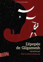 Vente Livre Numérique : L'épopée de Gilgamesh  - Pierre-Marie Beaude - Anonymes