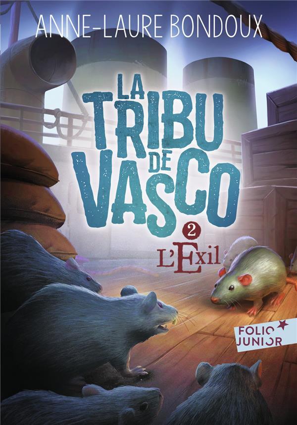 LA TRIBU DE VASCO T.2  -  L'EXIL