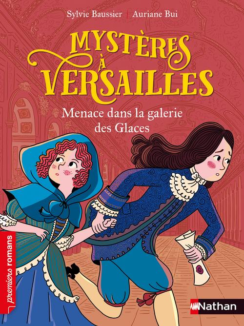 Mystères à Versailles ; menace dans la galerie des glaces