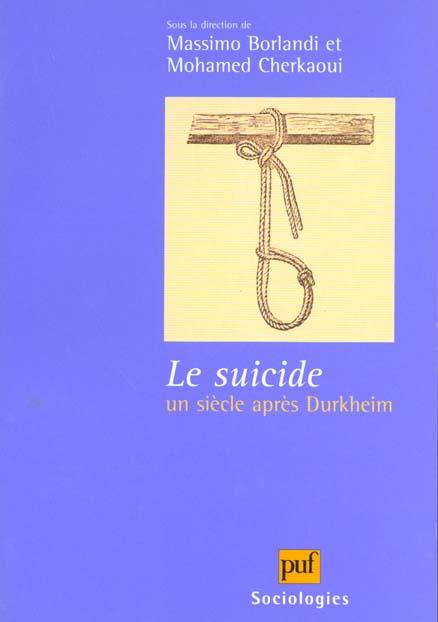 Le suicide, un siècle après Durkheim