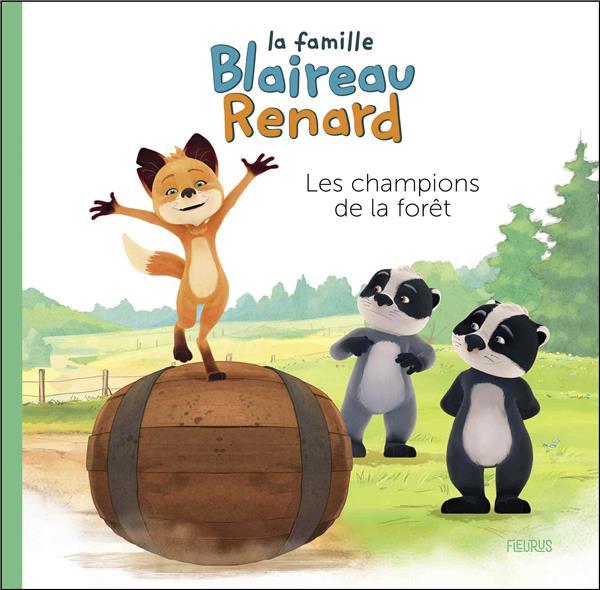 La famille Blaireau-Renard ; les champions de la forêt