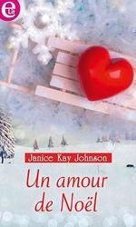 Vente EBooks : Un amour de Noël  - Janice Kay Johnson