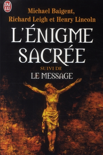 L'Enigme Sacree ; Le Message