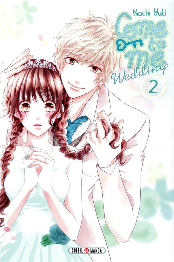 Come to me wedding T.2
