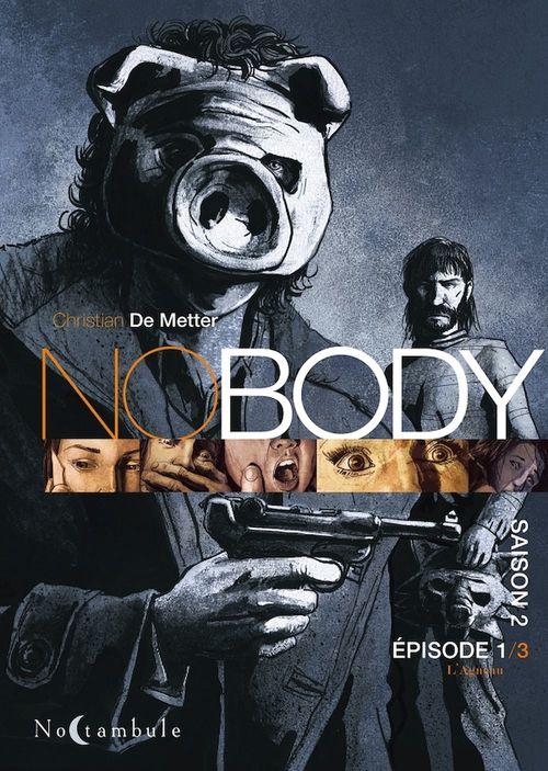 NOBODY Saison T02 Episode 1