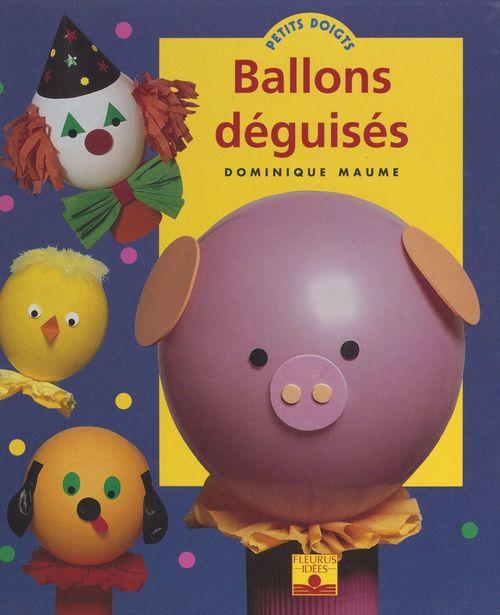 Vente Livre Numérique : Ballons déguisés  - Dominique Maume