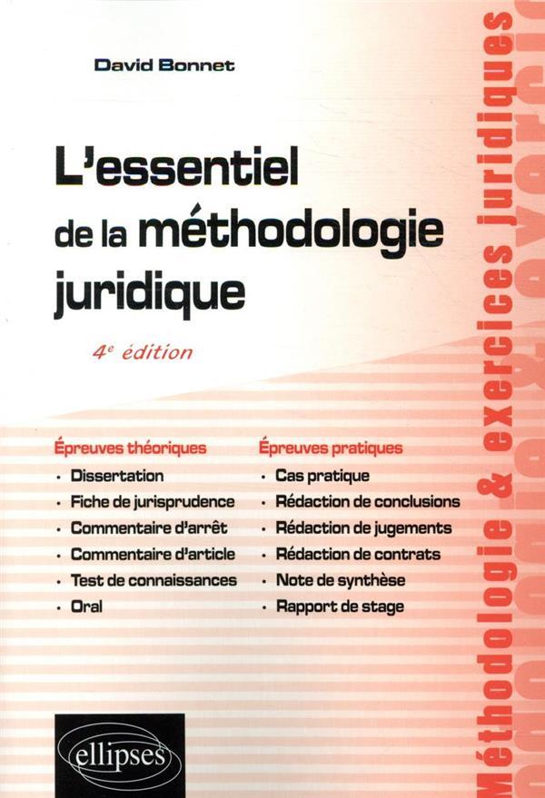 L'essentiel de la méthodologie juridique ; 4e édition