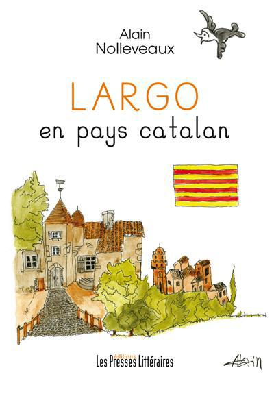 Largo ; en pays catalan