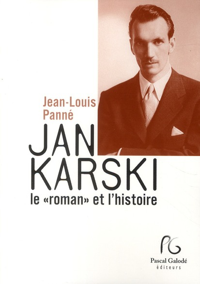 Jan Karski, le
