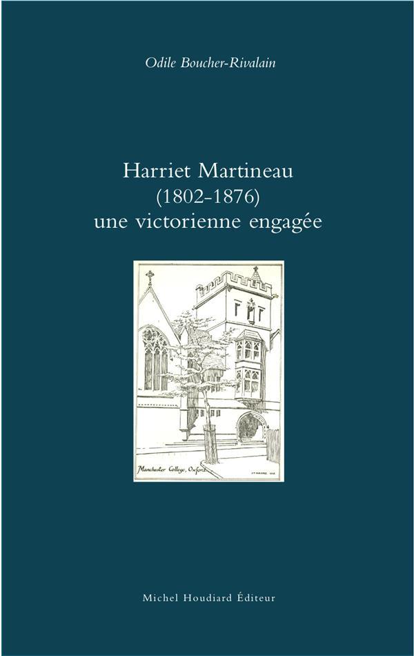 Harriet Martineau (1802 - 1876) ; une victorienne engagée