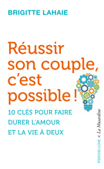 Vente EBooks : Réussir son couple, c'est possible !  - Brigitte Lahaie