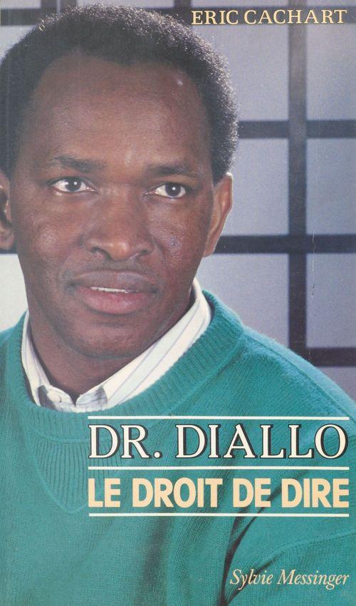Docteur Diallo : Le Droit de dire