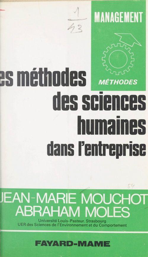 Les méthodes des sciences humaines dans l'entreprise
