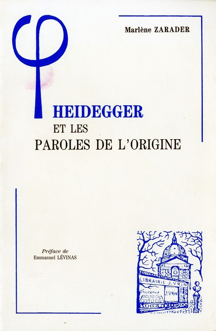 Heidegger et paroles de l'origine