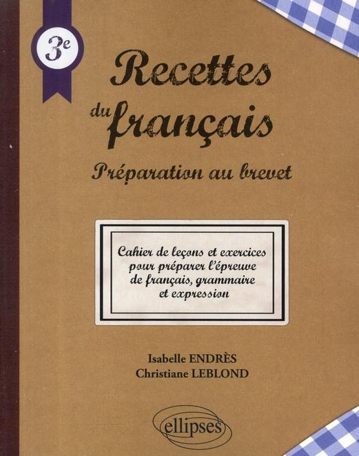 Recettes Du Brevet ; Preparer L'Epreuve De Francais Grammaire & Expression