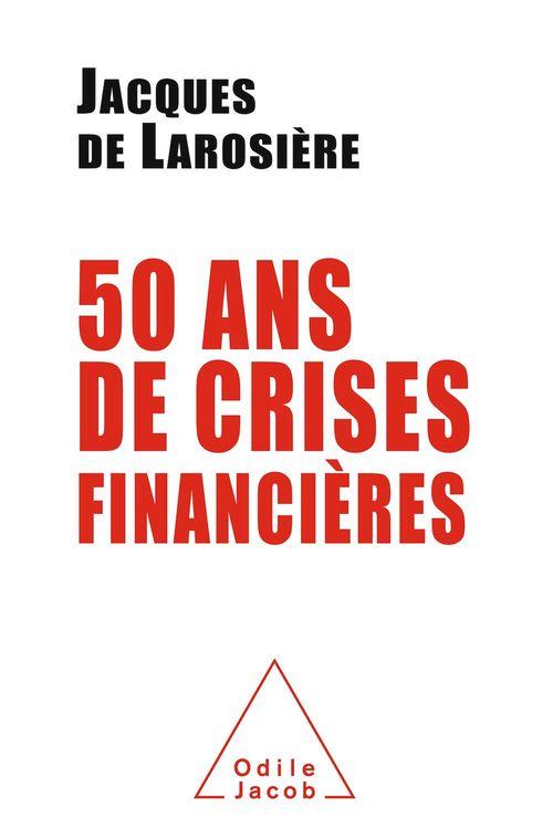 Cinquante ans de crises financières
