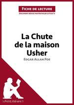 Vente Livre Numérique : Fiche de lecture ; la chute de la maison Usher d'Edgar Allan Poe ; analyse complète de l'oeuvre et résumé  - Mathilde Le Floc'h - lePetitLittéraire.fr - lePetitLittéraire