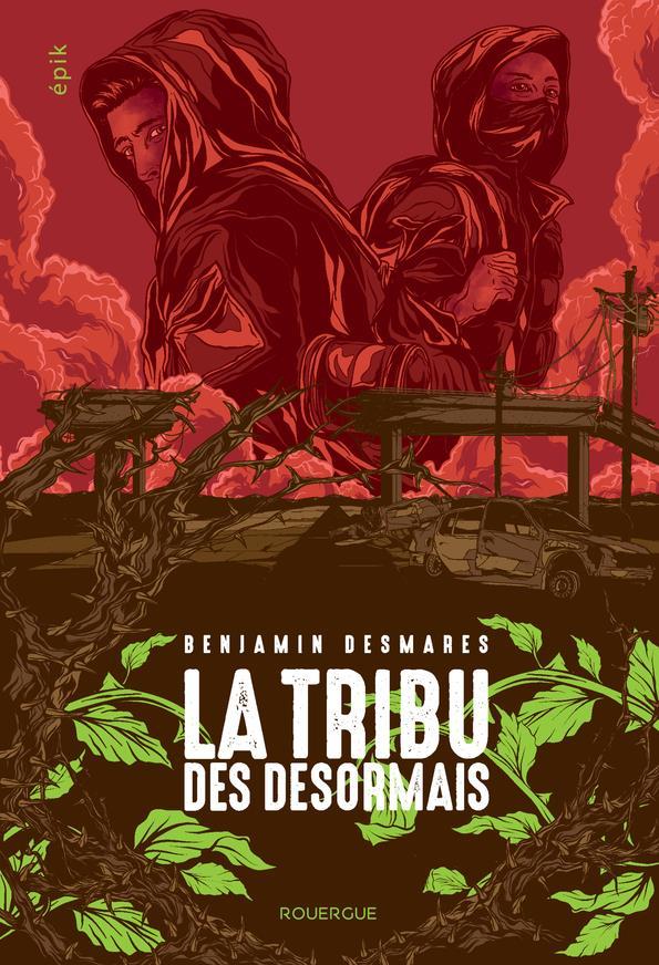 La tribu des Désormais t.1