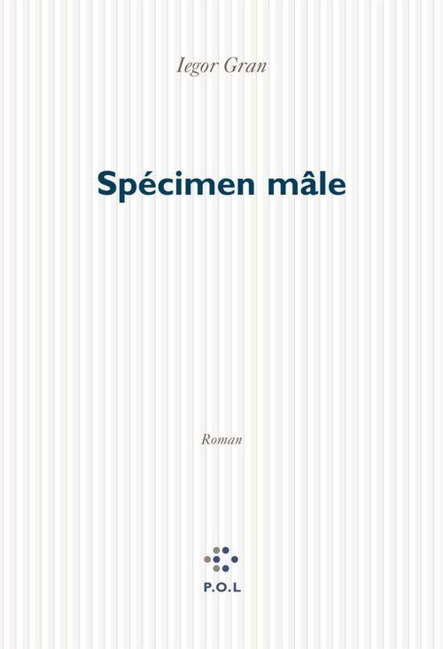 Specimen male - chroniques