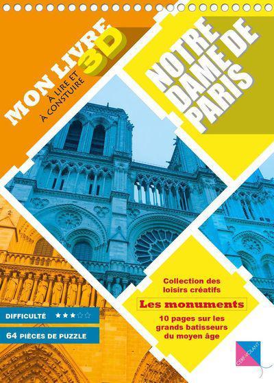 Notre-Dame de Paris ; mon livre 3D à lire et à construire