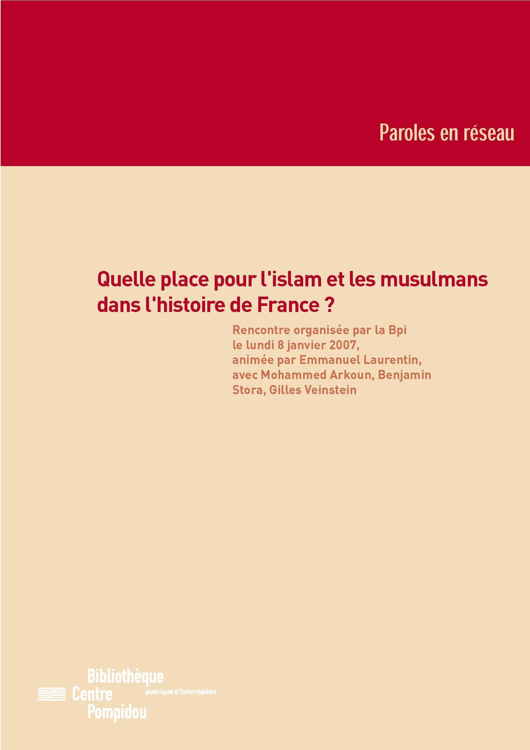 Quelle place pour l'islam et les musulmans dans l'histoire de France?