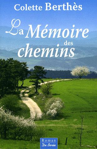 La Memoire Des Chemins