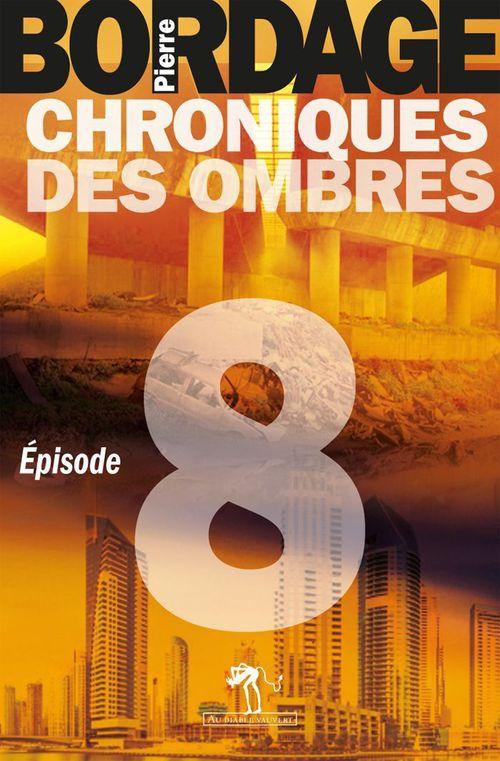 chroniques des ombres t.8